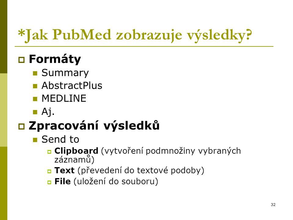 *Jak PubMed zobrazuje výsledky