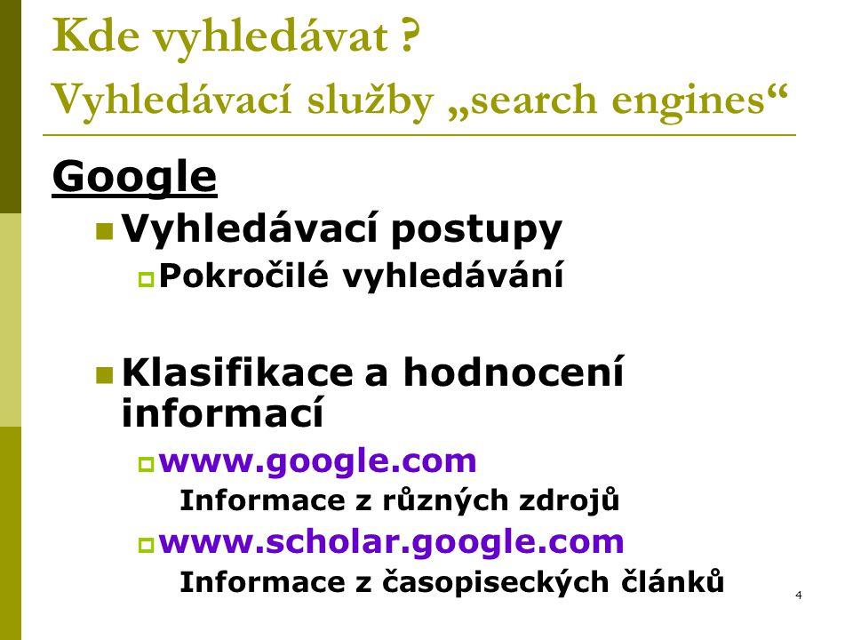 """Kde vyhledávat Vyhledávací služby """"search engines"""