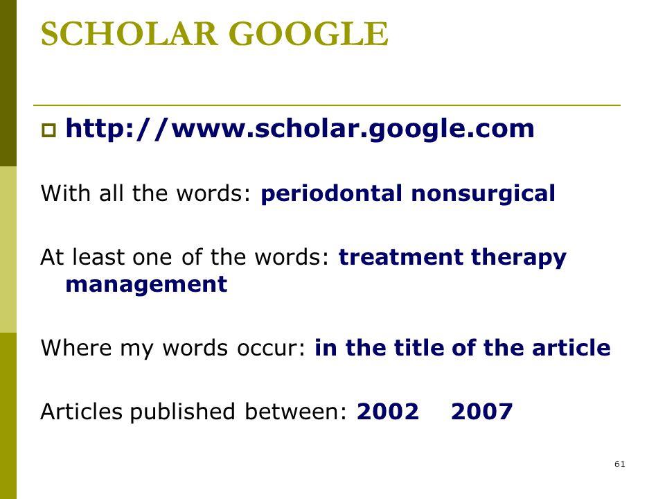 SCHOLAR GOOGLE http://www.scholar.google.com