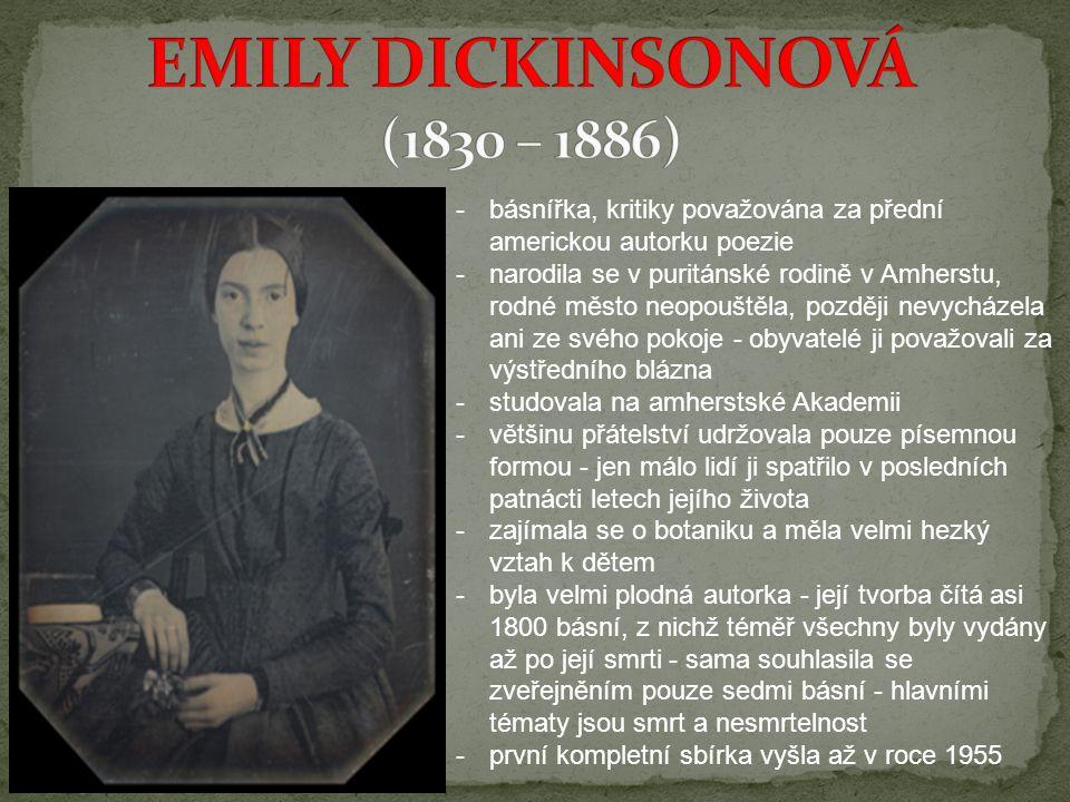 EMILY DICKINSONOVÁ (1830 – 1886)