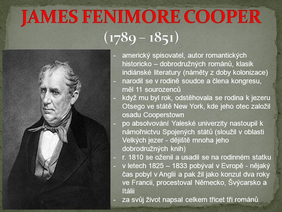 JAMES FENIMORE COOPER (1789 – 1851)