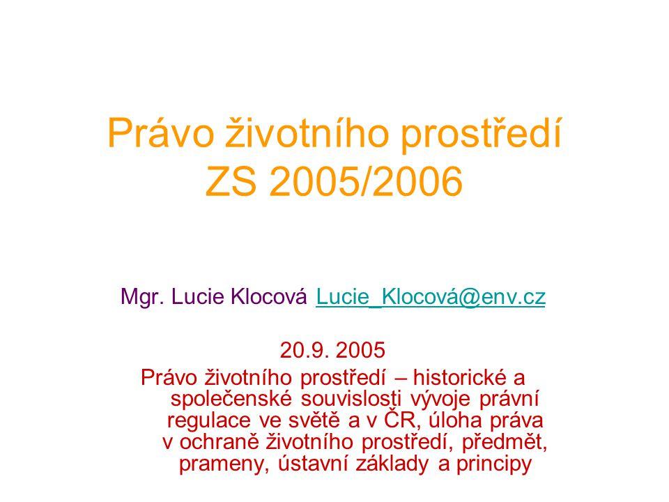 Právo životního prostředí ZS 2005/2006