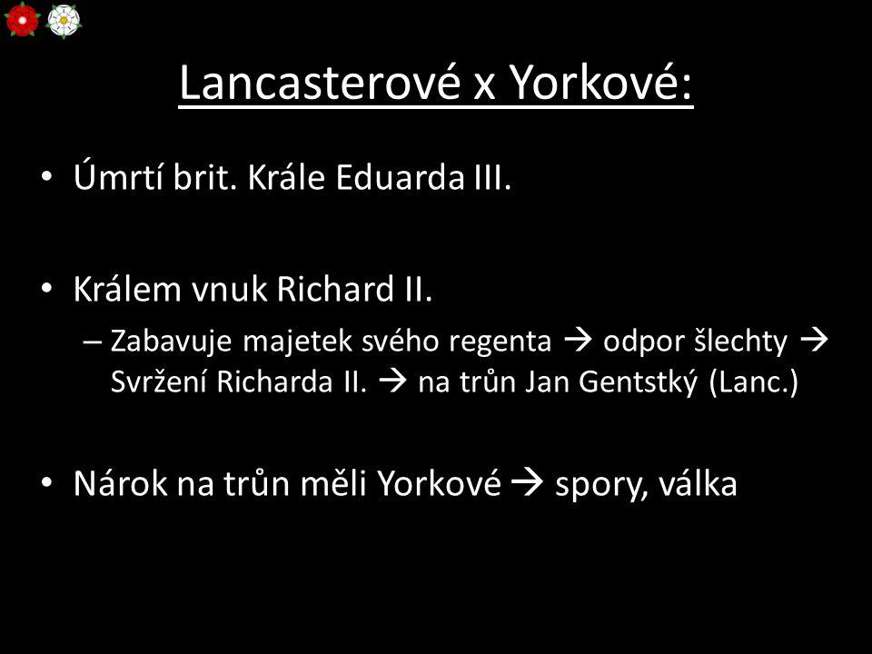 Lancasterové x Yorkové: