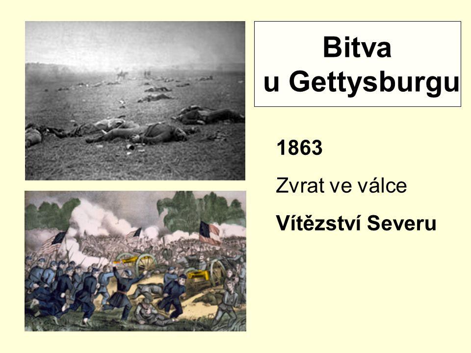 Bitva u Gettysburgu 1863 Zvrat ve válce Vítězství Severu