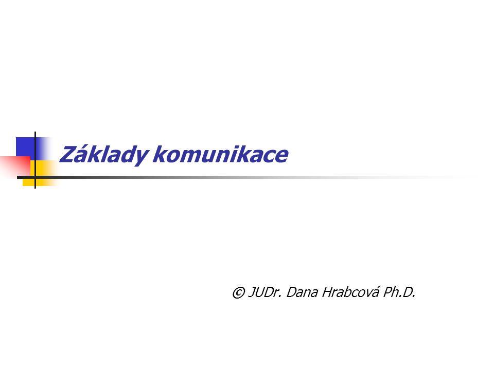 © JUDr. Dana Hrabcová Ph.D.