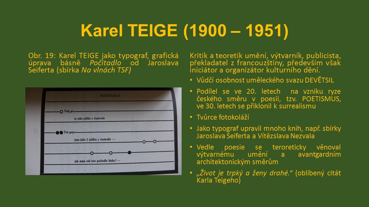Karel TEIGE (1900 – 1951) Obr. 19: Karel TEIGE jako typograf, grafická úprava básně Počitadlo od Jaroslava Seiferta (sbírka Na vlnách TSF)