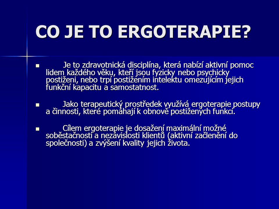 CO JE TO ERGOTERAPIE