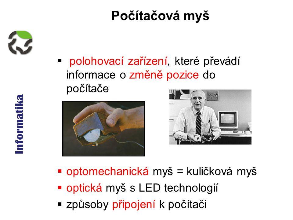 Informatika - Klávesnice, polohovací zařízení