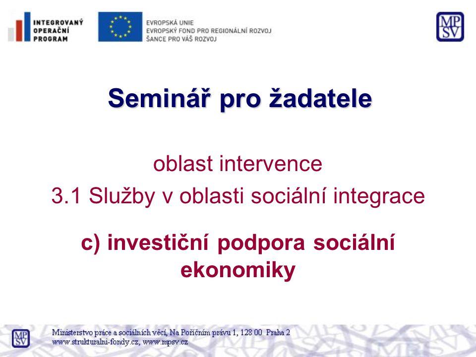 c) investiční podpora sociální ekonomiky