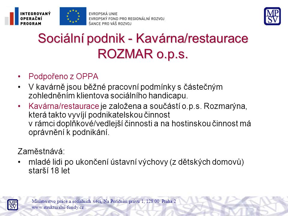Sociální podnik - Kavárna/restaurace ROZMAR o.p.s.