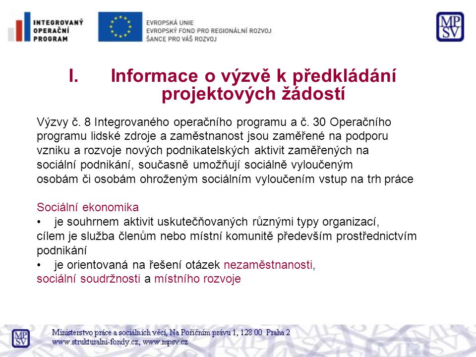 Informace o výzvě k předkládání projektových žádostí