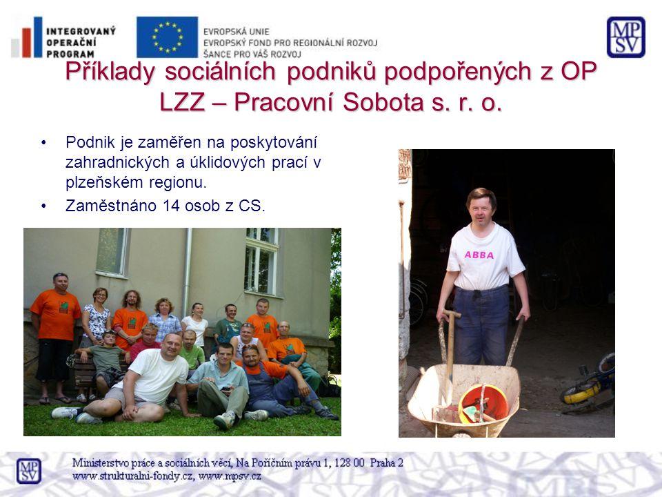 Příklady sociálních podniků podpořených z OP LZZ – Pracovní Sobota s. r. o.