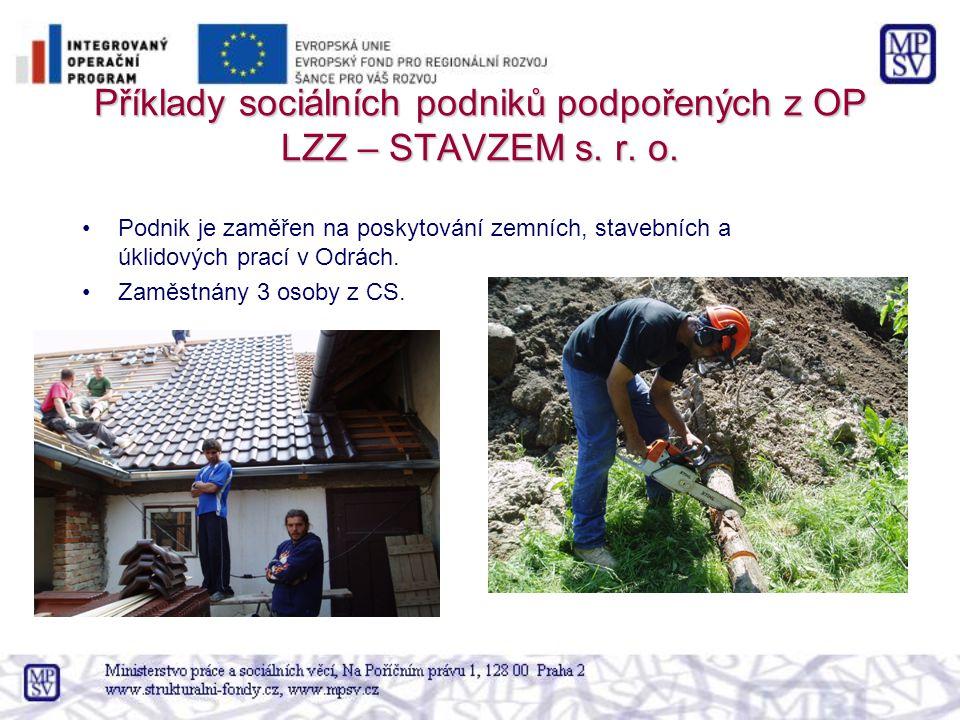 Příklady sociálních podniků podpořených z OP LZZ – STAVZEM s. r. o.