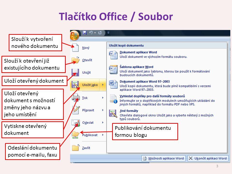 Tlačítko Office / Soubor