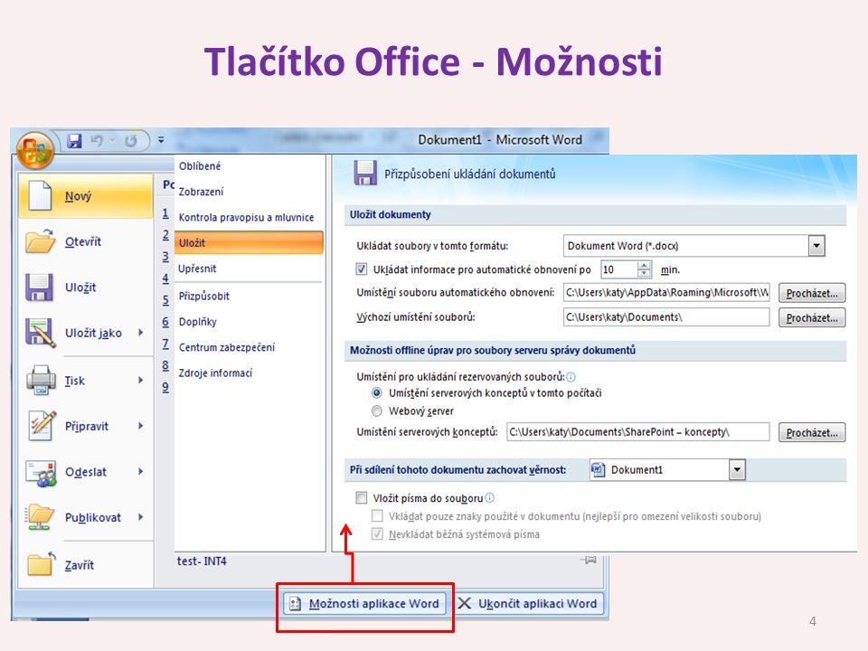 Tlačítko Office - Možnosti