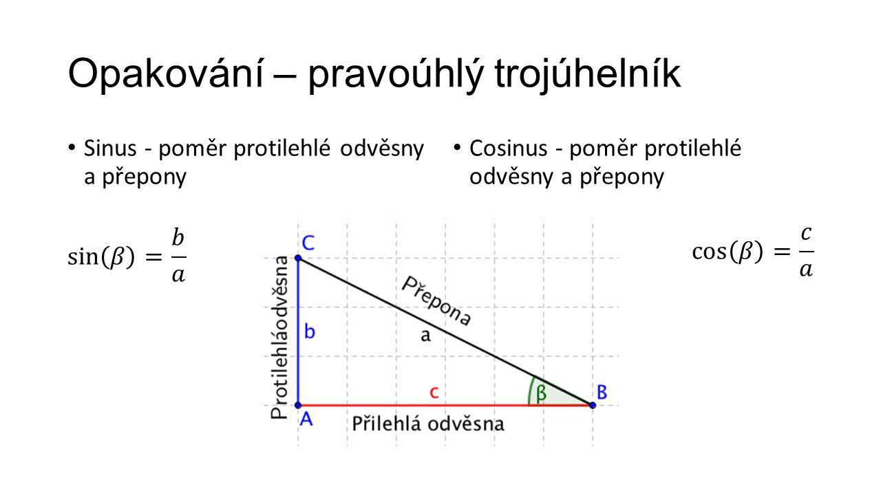 Opakování – pravoúhlý trojúhelník