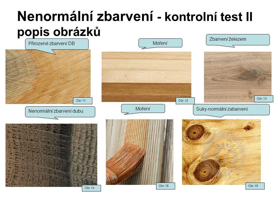 Nenormální zbarvení - kontrolní test II popis obrázků