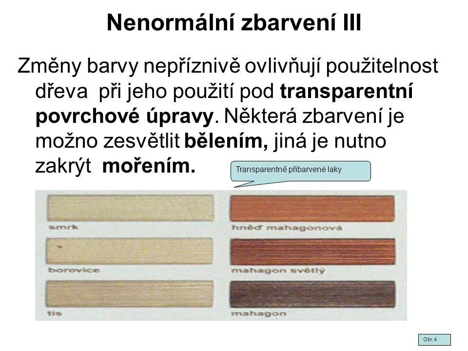 Nenormální zbarvení III