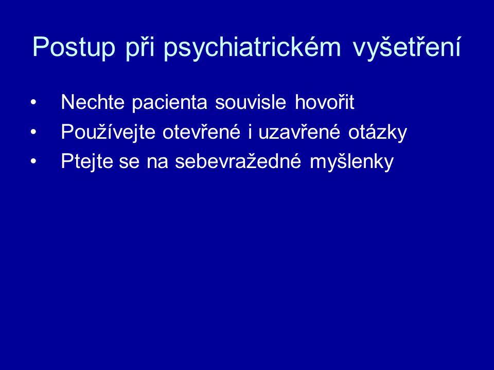 Postup při psychiatrickém vyšetření