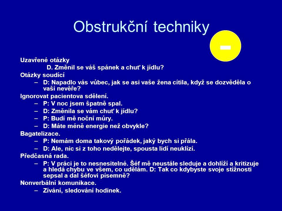 - Obstrukční techniky Uzavřené otázky