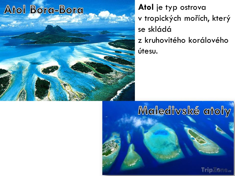 Atol Bora-Bora Maledivské atoly