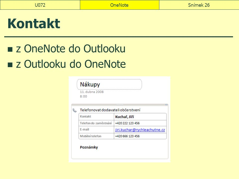 U072 OneNote Kontakt z OneNote do Outlooku z Outlooku do OneNote