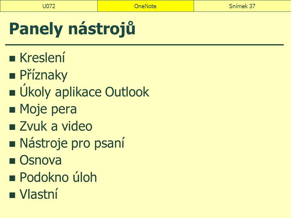 Panely nástrojů Kreslení Příznaky Úkoly aplikace Outlook Moje pera