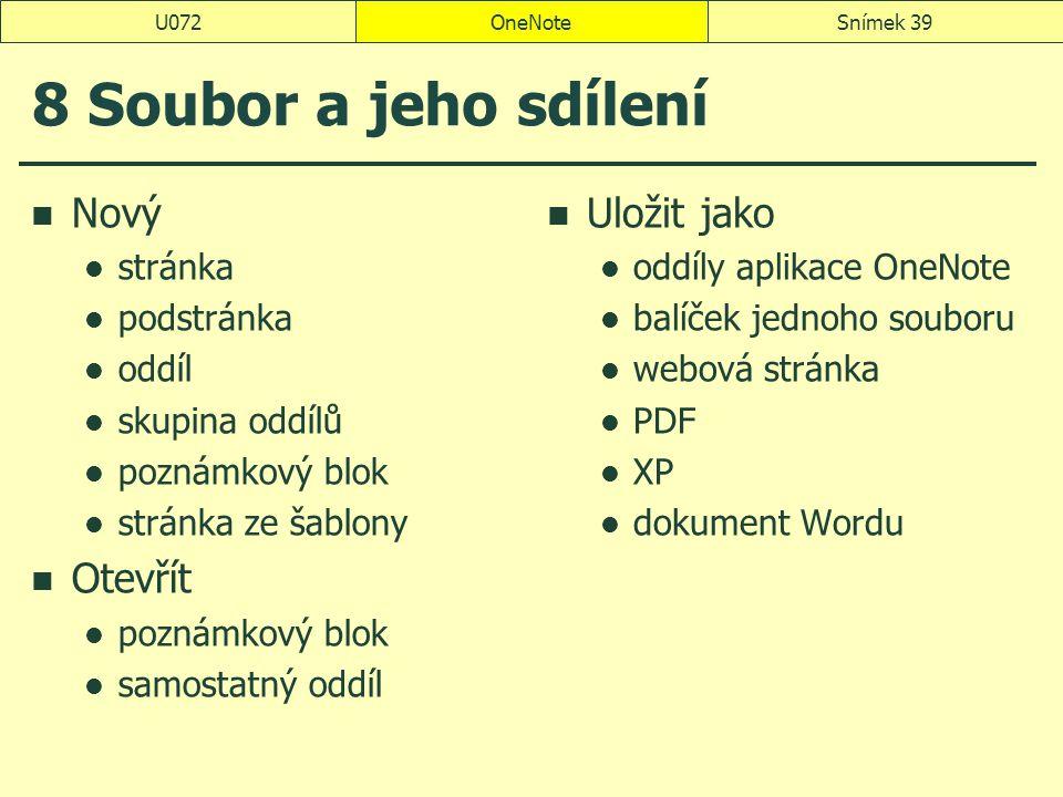 8 Soubor a jeho sdílení Nový Otevřít Uložit jako stránka podstránka