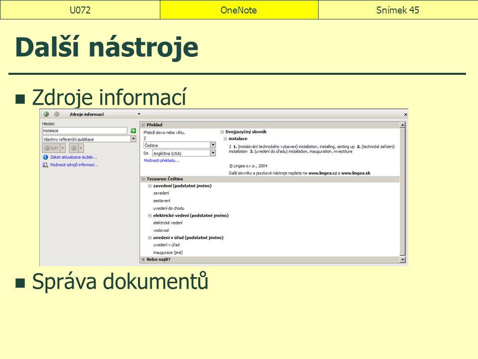 U072 OneNote Další nástroje Zdroje informací Správa dokumentů