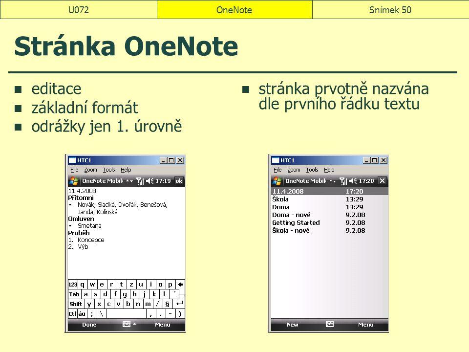Stránka OneNote editace základní formát odrážky jen 1. úrovně