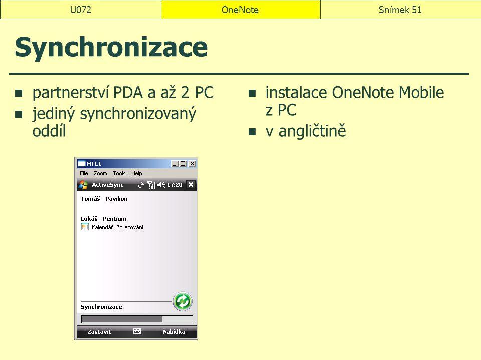 Synchronizace partnerství PDA a až 2 PC jediný synchronizovaný oddíl