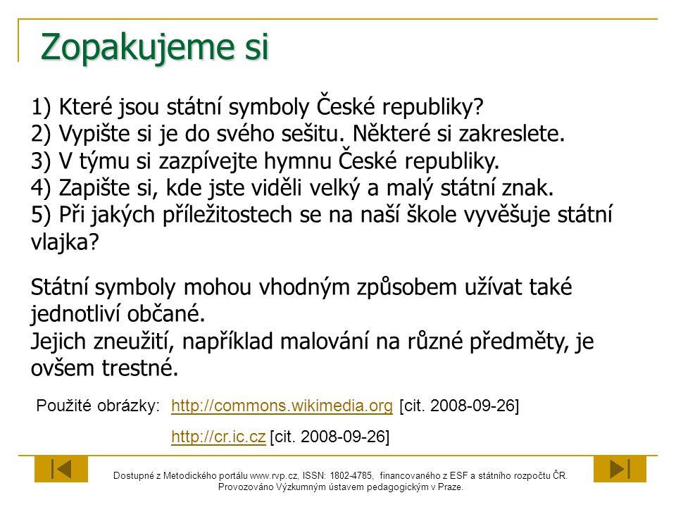Zopakujeme si Které jsou státní symboly České republiky