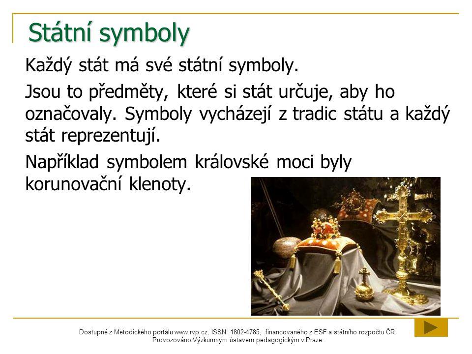 Státní symboly Každý stát má své státní symboly.
