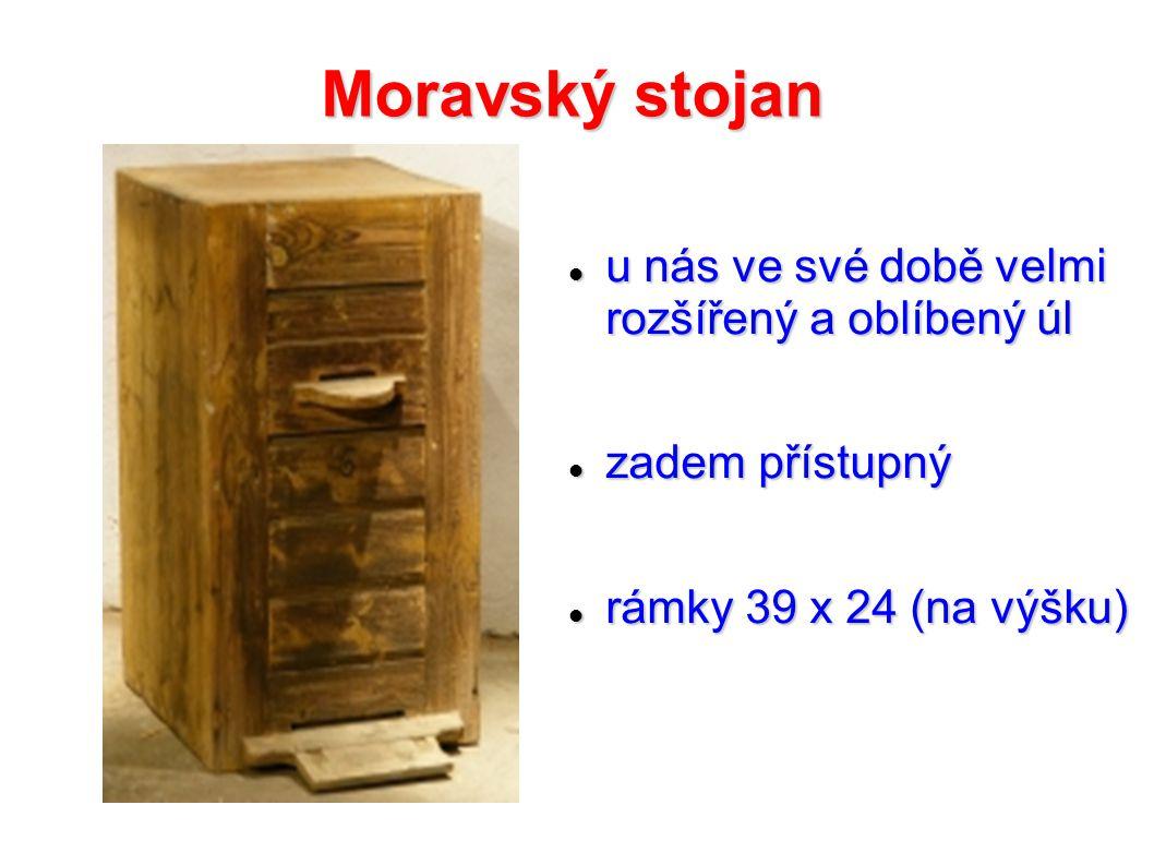 Moravský stojan u nás ve své době velmi rozšířený a oblíbený úl