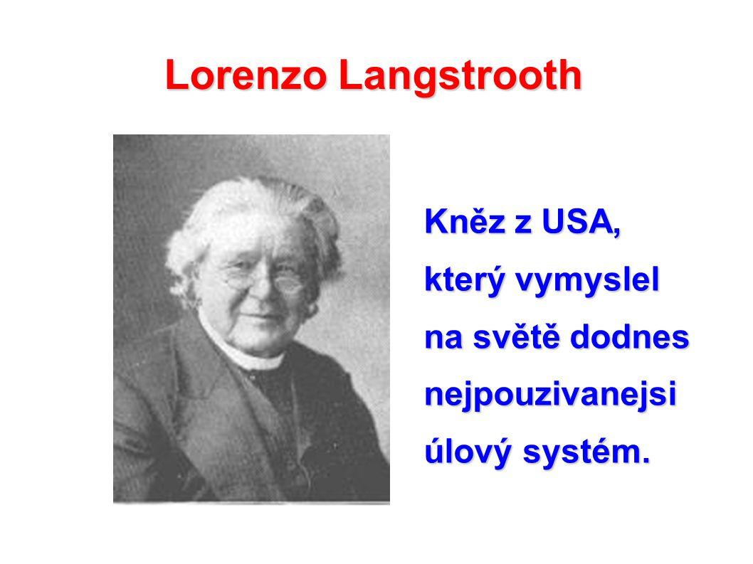 Lorenzo Langstrooth Kněz z USA, který vymyslel na světě dodnes nejpouzivanejsi úlový systém.