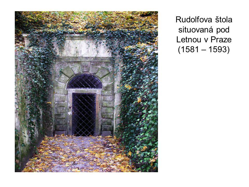 Rudolfova štola situovaná pod Letnou v Praze (1581 – 1593)