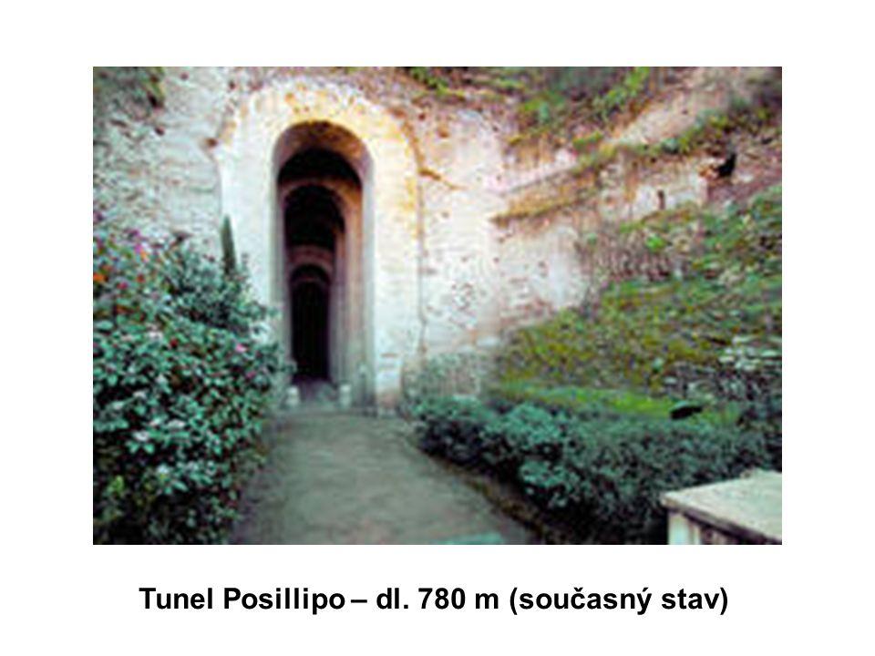 Tunel Posillipo – dl. 780 m (současný stav)