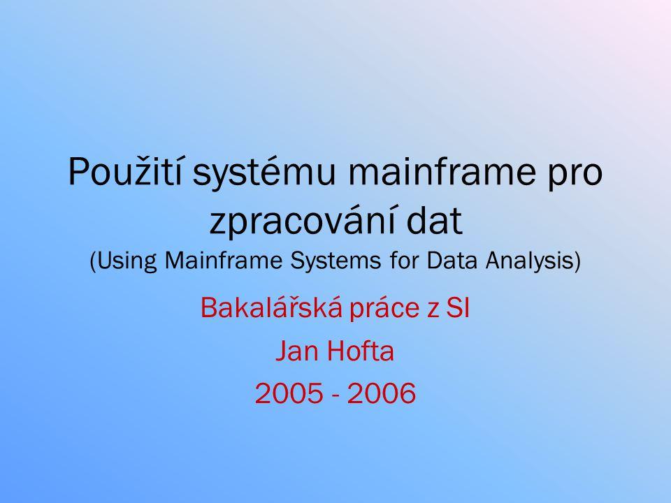 Bakalářská práce z SI Jan Hofta 2005 - 2006