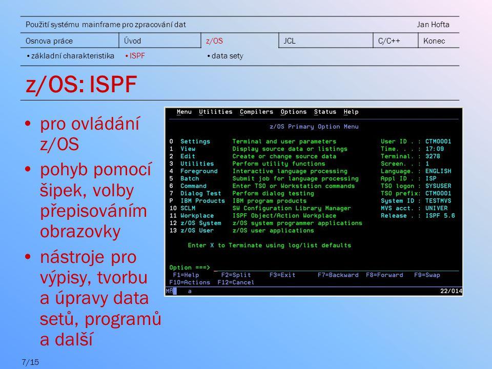 z/OS: ISPF pro ovládání z/OS