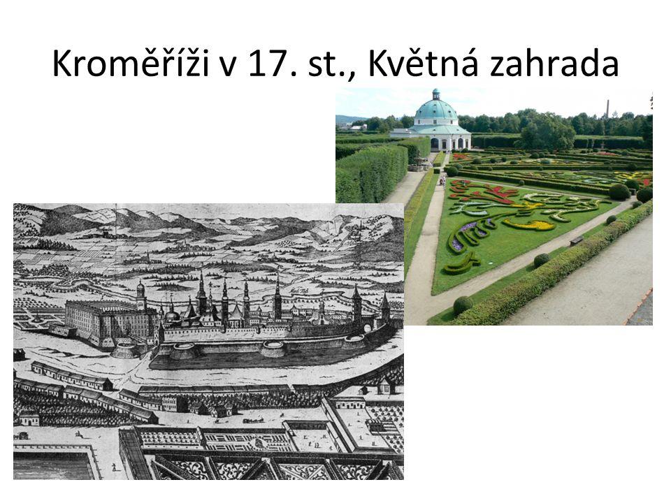 Kroměříži v 17. st., Květná zahrada