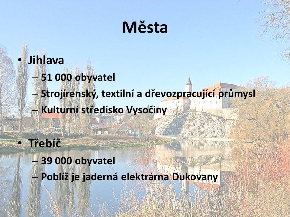 Města Jihlava Třebíč 51 000 obyvatel