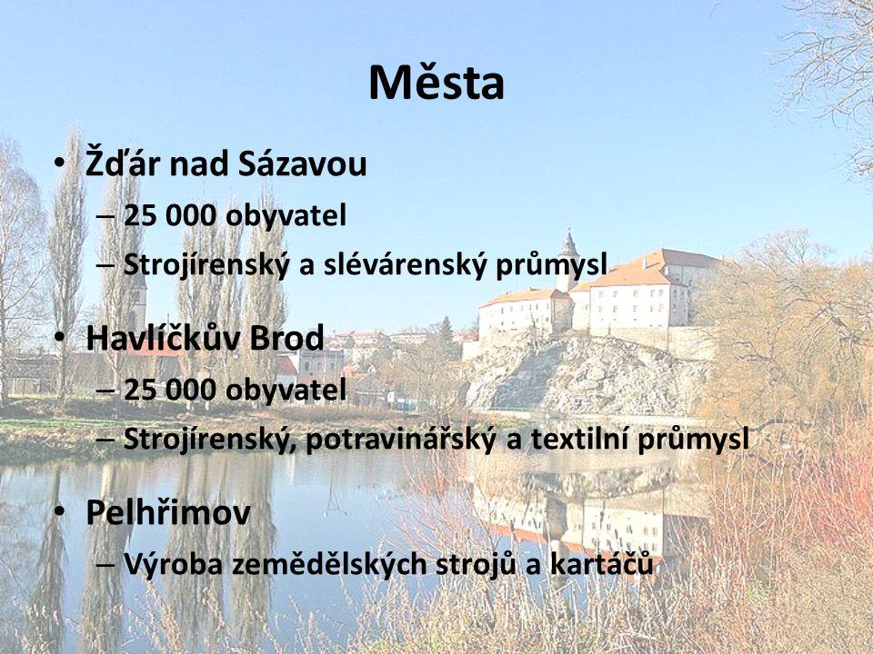 Města Žďár nad Sázavou Havlíčkův Brod Pelhřimov 25 000 obyvatel
