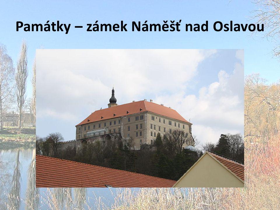 Památky – zámek Náměšť nad Oslavou