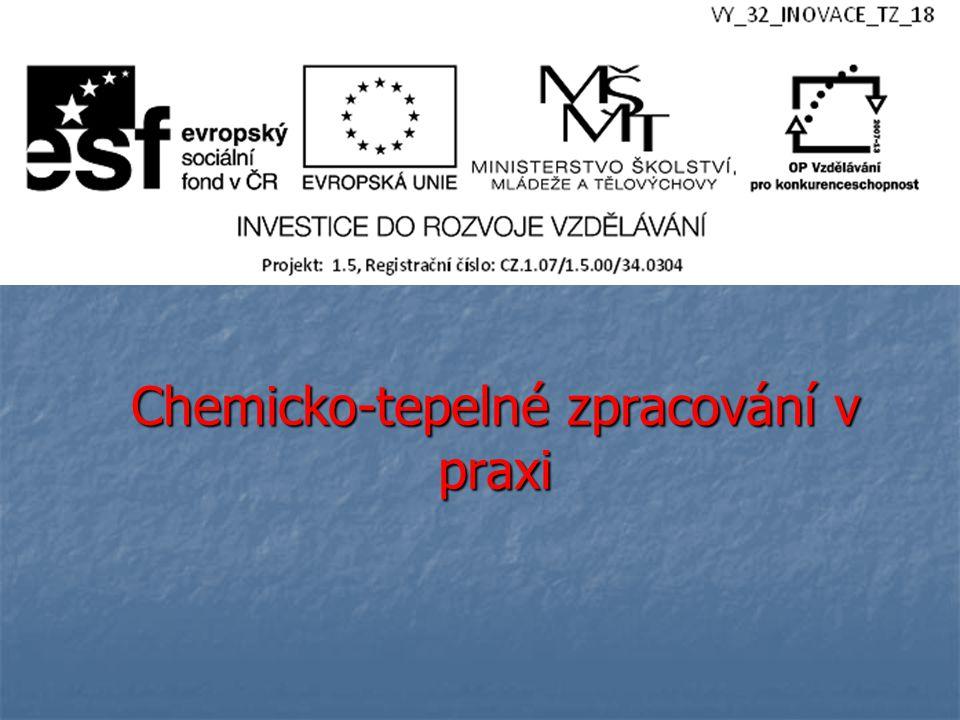 Chemicko-tepelné zpracování v praxi