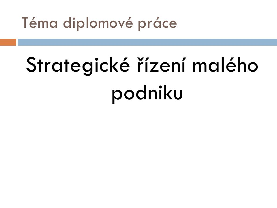 Strategické řízení malého podniku
