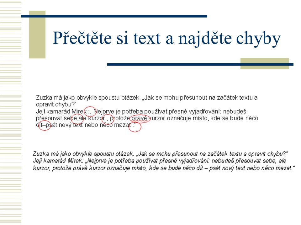 Přečtěte si text a najděte chyby