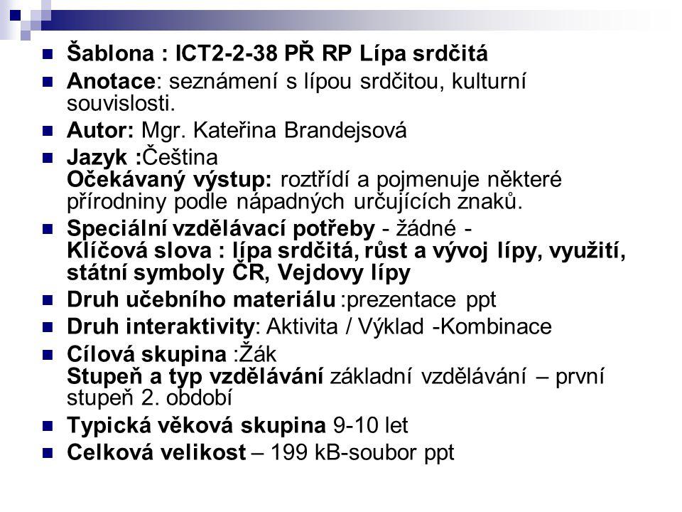 Šablona : ICT2-2-38 PŘ RP Lípa srdčitá