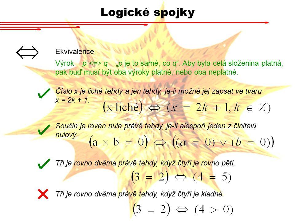 Logické spojky Ekvivalence