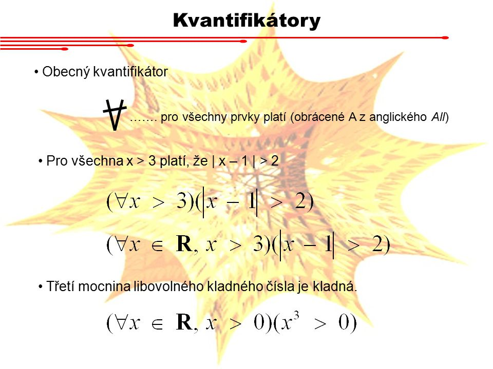 Kvantifikátory Obecný kvantifikátor