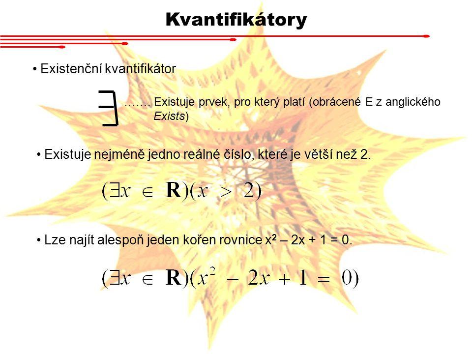 Kvantifikátory Existenční kvantifikátor